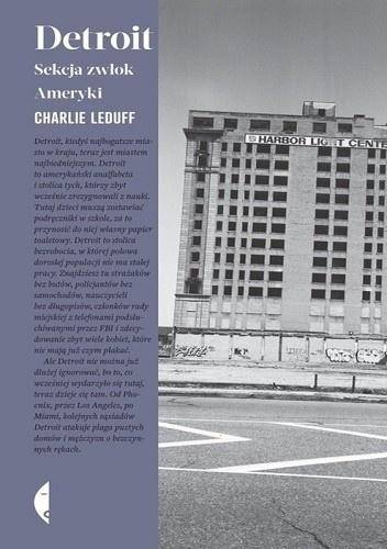 Detroit. Sekcja zwłok Ameryki - Charlie LeDuff